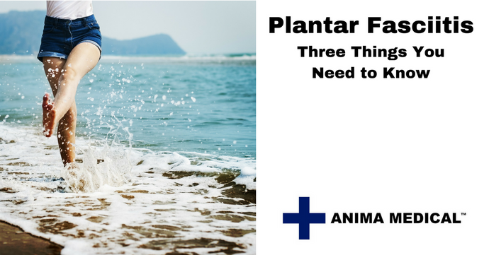 Plantar Fasciitis: Three Things You Need to Know Now!