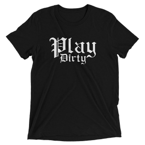 PLAY DIRTY-Short sleeve t-shirt