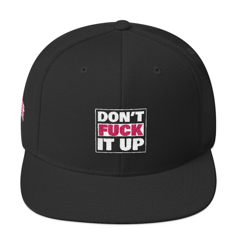 Don't Fuck It Up, Wool Blend Snapback