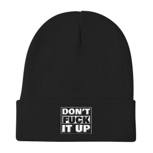 DON'T FUCK IT UP-EMBROIDERED KNIT BEANIE