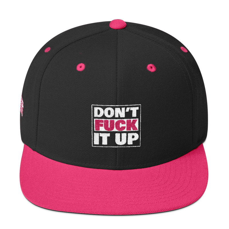 DON'T FUCK IT UP-PINK ON BLACK SNAPBACK