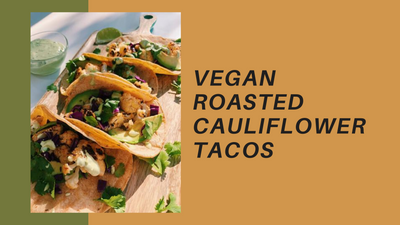 Vegan Roasted Cauliflower Tacos with Avocado Crema