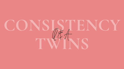 Q&A with The Consistency Twins