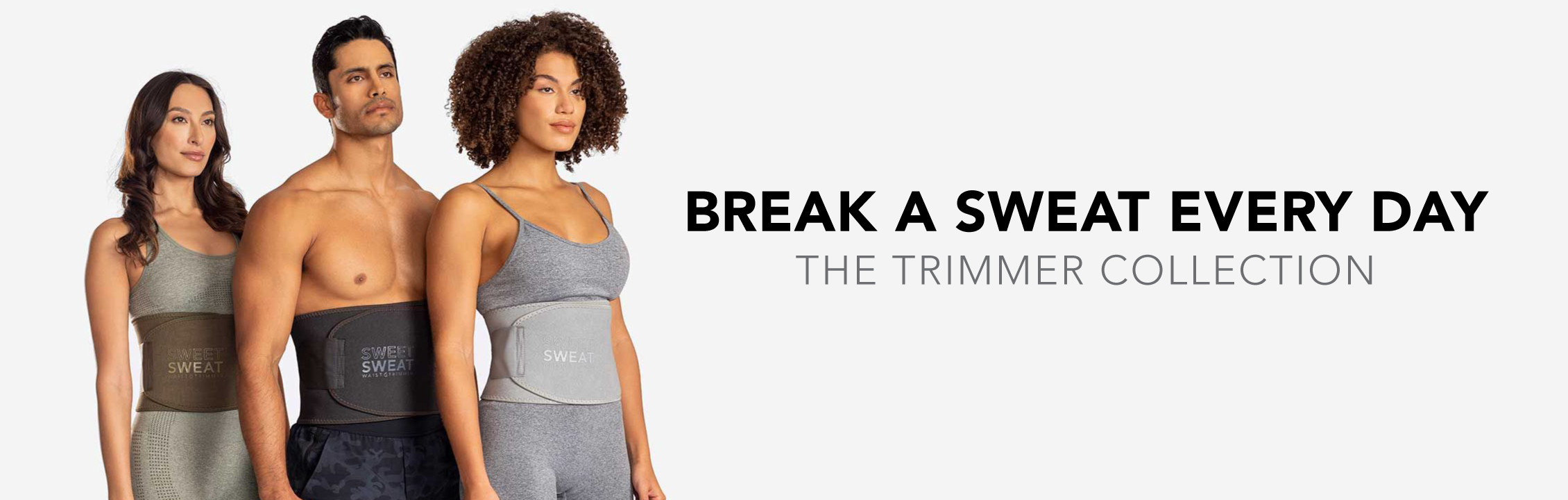 Sweet Sweat Trimmer Collection