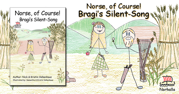 Norse, of Course! Bragi's Silent-Song - Read along as Bragi goes on an adventure with Freyr in his new ship Skidbladnir to visit Alfheim. - Norhalla.com