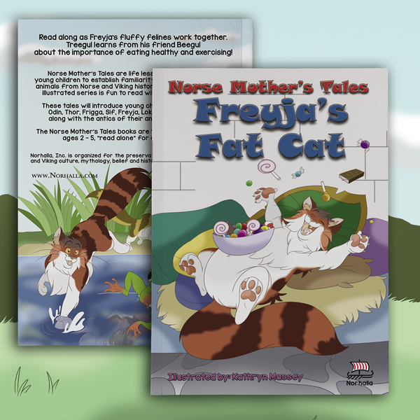 Norse Mother's Tales: Freyja's Fat Cat book for young children. Norhalla.com