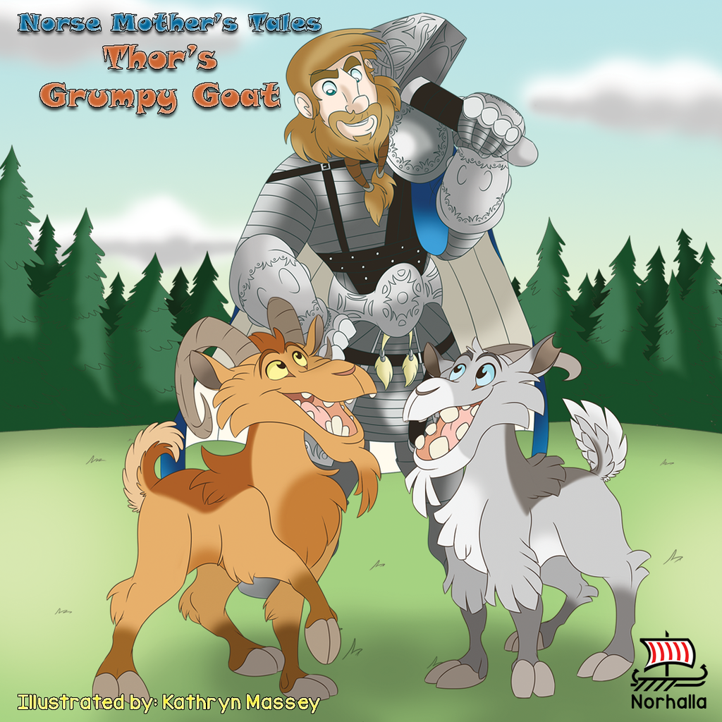Norse Mother's Tales: Thor's Grumpy Goat children's book.