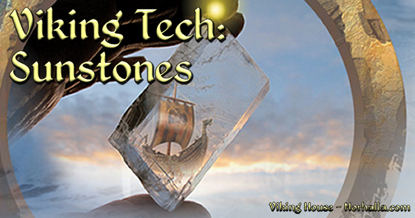 Viking Tech: Sunstones - Norhalla.com
