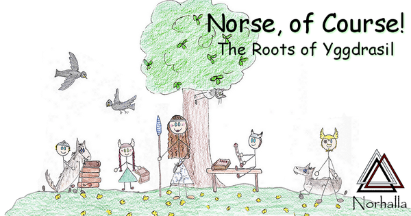 Norse, of Course! The Roots of Yggdrasil children's book.