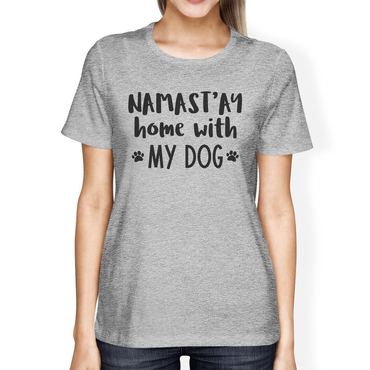 Namastay Home Women's Gray Cute Graphic Cotton Tee for Dog Lovers
