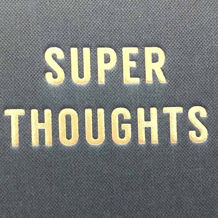 SUPER THOUGHTS NOTEBOOK