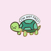 Not Fast Turtle Pin