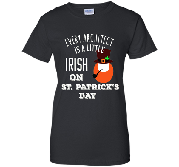 Architect Is A Little Irish On St. Patrick's Day T-shirt