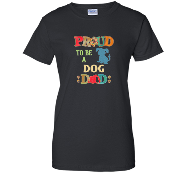 Best Dog Shirt for a Dog Dad Father's day t-shirt