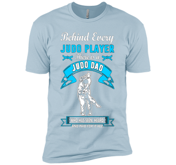 Behind Judo Player There Is A Judo Dad Tshirt Father's day cool shirt