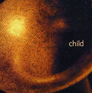 1999 • CHILD music for holidays (NY TRILOGY pt3)