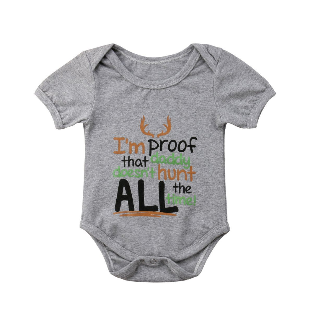 Daddy Doesn't Hunt All The Time Onesie