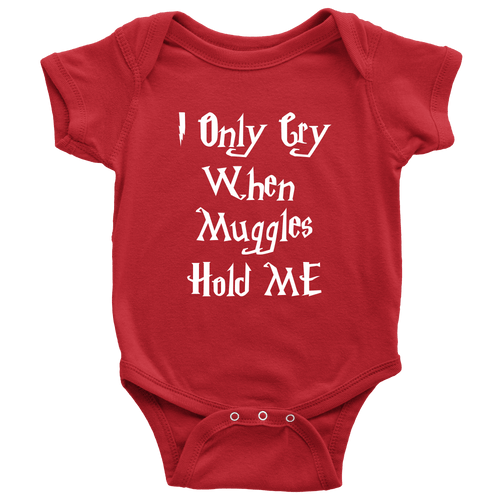 I Only Cry When Muggles Hold ME