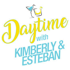 Daytime with Kimberly& Esteban