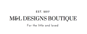 M&L Designs Boutique
