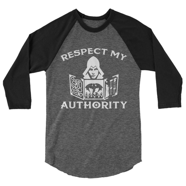 Respect My Authority Long Sleeve