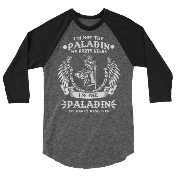 The Paladin My Party Deserves Long Sleeve