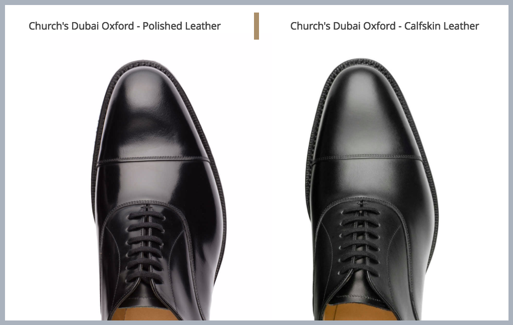 047f31a9aaa The notable difference in shine between the same Church s Dubai in polished  binder (L) and calf leather (R)