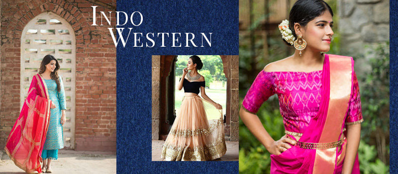 5 Indo-Western - You must try Once