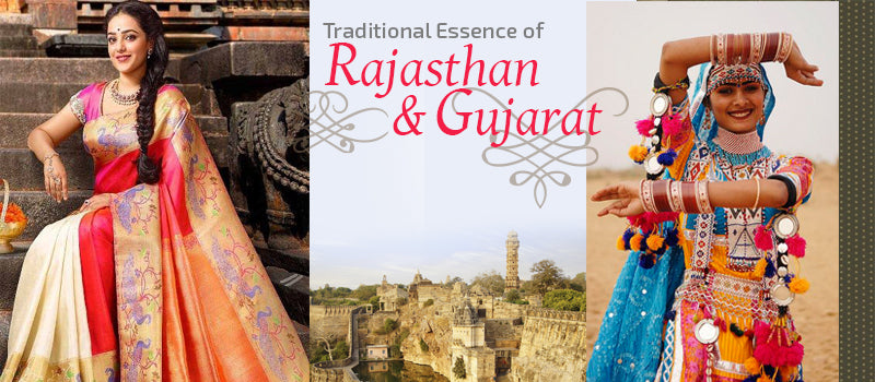 Traditional Essence of Rajasthan & Gujarat