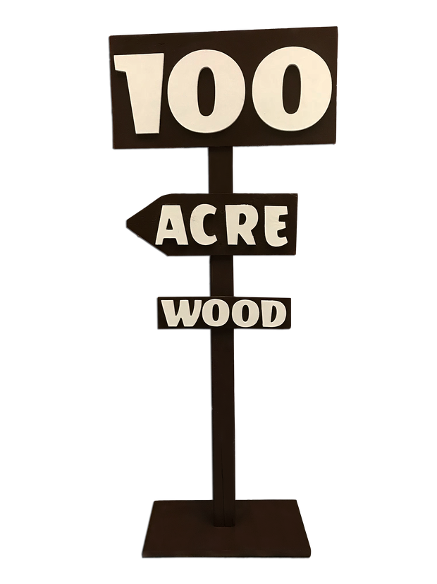 100 Acre Wood Sign
