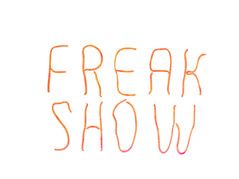 Freak Show LED Signage