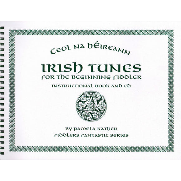 Irish Tunes for the Beginning Fiddler, Book & CD