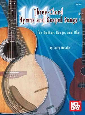 Media 101 Three-Chord Hymns and Gospel Songs