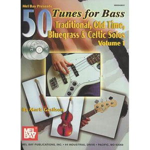 Media 50 Tunes For Bass, Traditional, Old Time, Bluegrass, Celtic Solos
