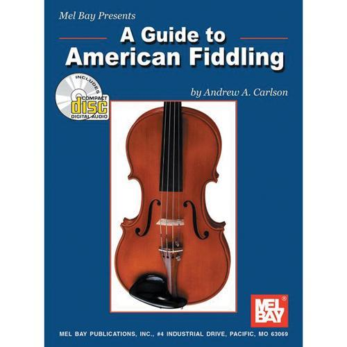Media A Guide to American  Fiddling, Book & CD