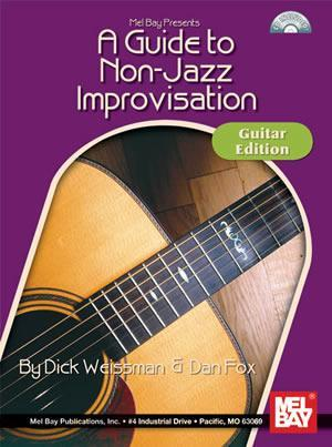 Media A Guide to Non-Jazz Improvisation:  Guitar Edition  Book/CD Set