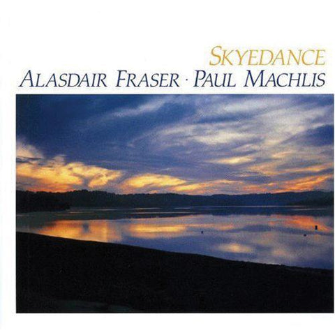Media Alasdair Fraser & Paul Machlis - Skyedance