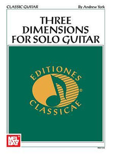 Media Andrew York Three Dimensions for Solo Guitar