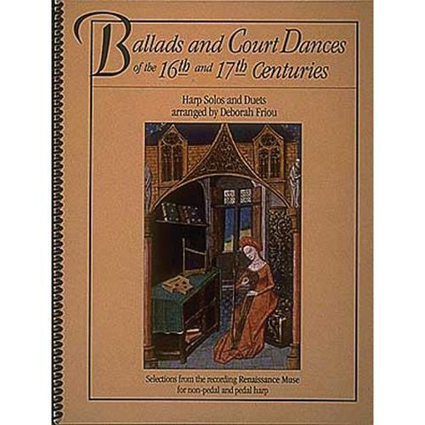Media Ballads and Court Dances of the 16th & 17th Centuries