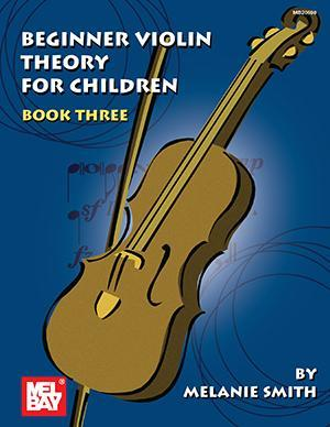 Media Beginner Violin Theory for Children, Book Three