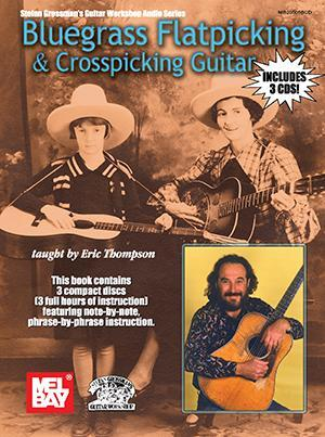Media Bluegrass Flatpicking & Crosspicking Guitar  Book/3-CD Set