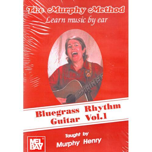Media Bluegrass Rhythm Guitar Vol 1 by Murphy Henry