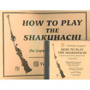 Media BOOK/CD SET: How To Play the Shakuhachi: A Guide to the Japanese Bamboo Flute