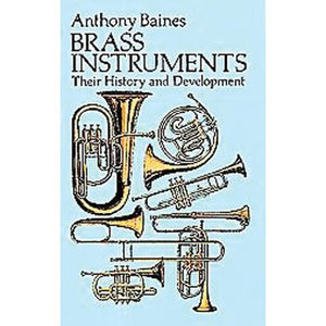 Media Brass Instruments: Their History and Development