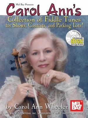 Media Carol Ann's Collection of Fiddle Tunes for Shows, Contests, and Parking Lot Jams!