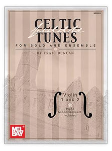 Media Celtic Fiddle Tunes for Solo and Ensemble, Violin 1 and 2
