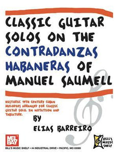 Media Classic Guitar Solos on the Contradanzas Habaneras