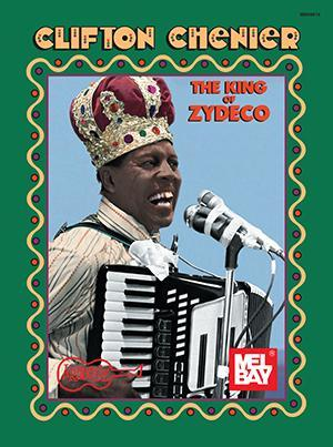 Media Clifton Chenier - The King of Zydeco