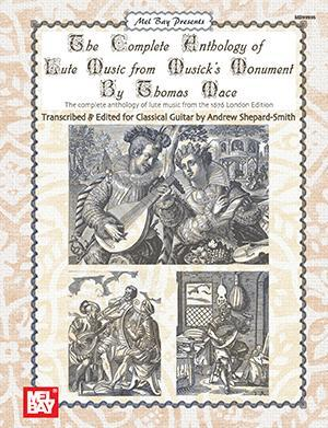 Media Complete Anthology of Lute Music From Musick's Monument