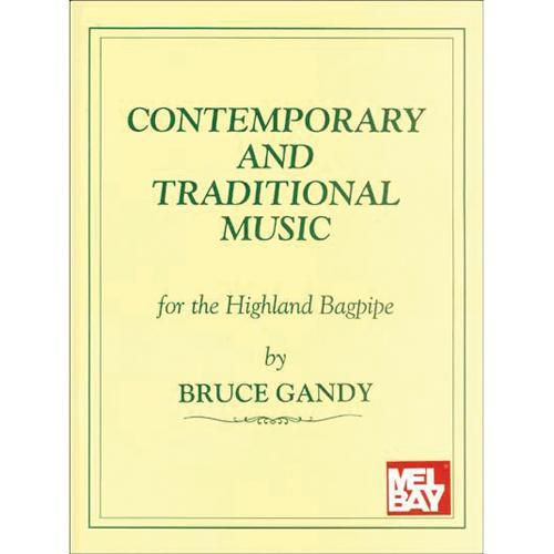 Media Contemporary and Traditional Music for the Highland Bagpipe